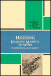 Housing: Enabling Markets to Work